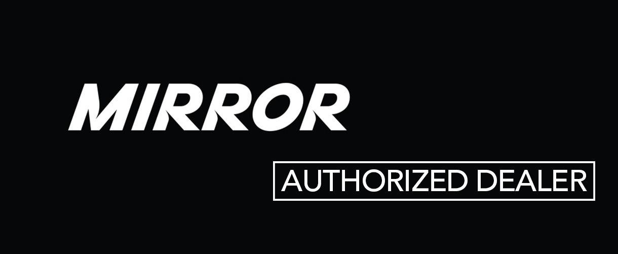 Mirror - Authorized Dealer